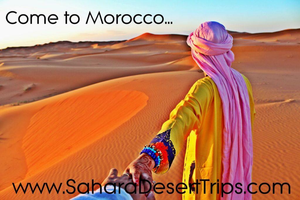 come to morocco with sahara desert trips