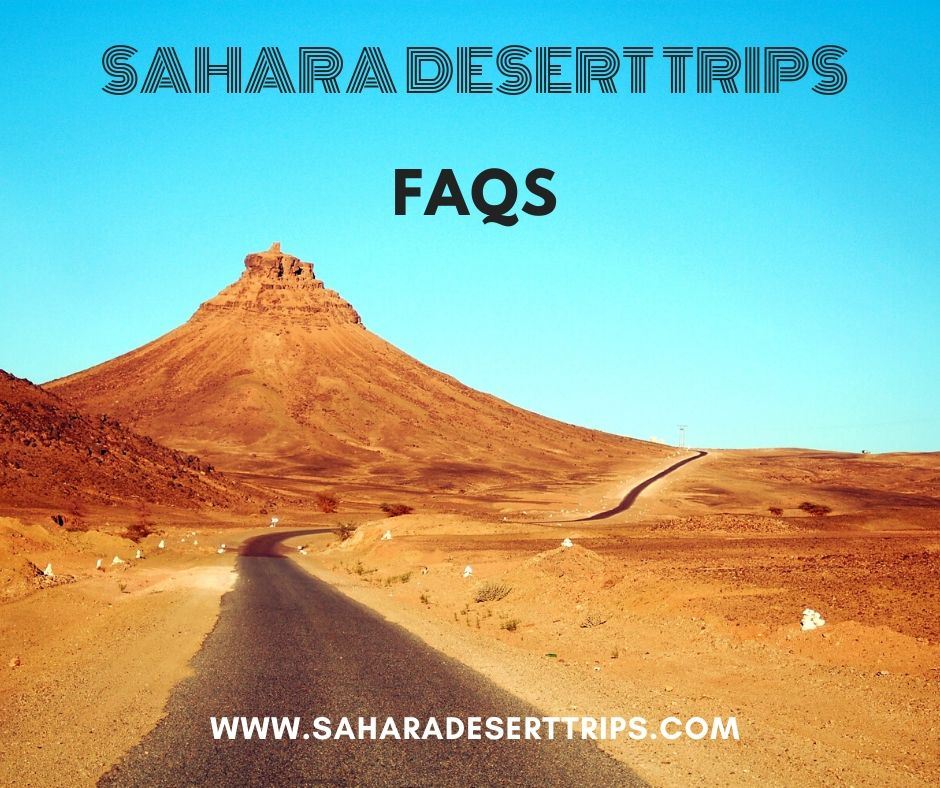 FAQs SAHARA DESERT TRIPS - frequently asked Questions about desert tour